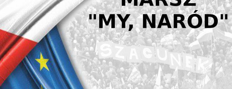 """Marsz """"My, Naród!"""""""