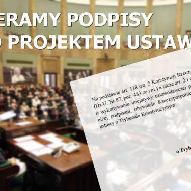 Zbieramy podpisy pod Obywatelskim Projektem Ustawy o Trybunale Konstytucyjnym