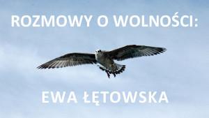Rozmowy o wolności - Ewa Łętowska