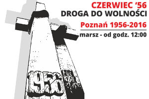 Marsz Droga do wolności Poznań 1956-2016