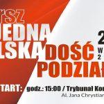 Jedna Polska dość podziałów